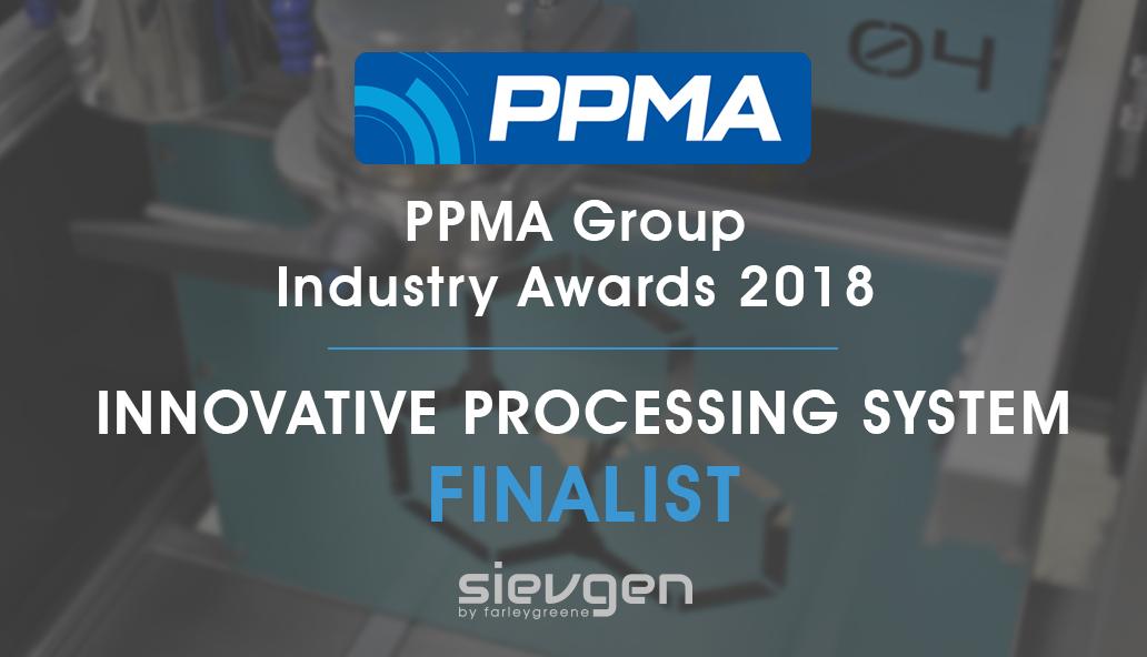 Farleygreene's Sievgen Unit Shortlisted for PPMA Group Industry Award: Innovative Processing System